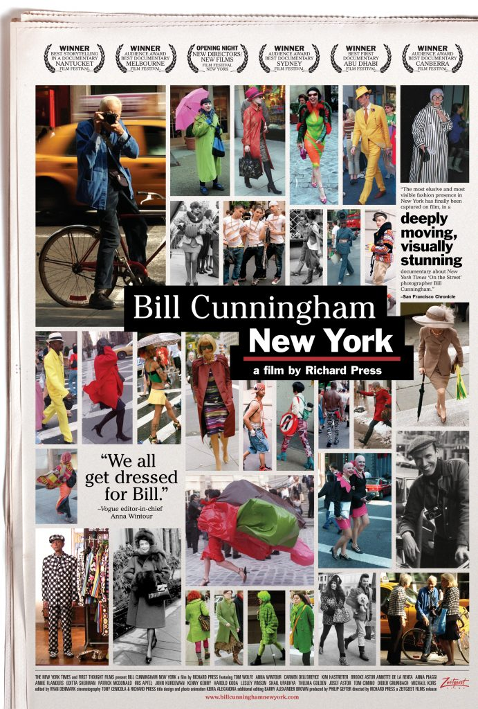 Bill Cunningham's New York (2010) is a moving and fascinating documentary of the aforementioned street fashion photographer.